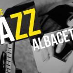 Festival Jazz Albacete 14 pone la banda sonora el mes de noviembre